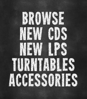 Browse New CDs, New LPs, Turntables & Accessories