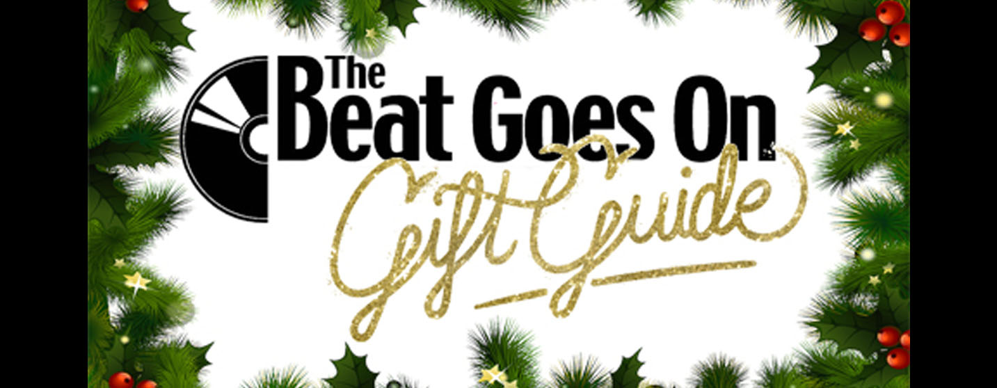 Beat Goes On Gift Guide 2016